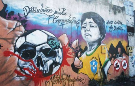 "Wall graffiti in the favela Metrô-Mangueira: ""They destroyed my neighbourhood for the World Cup"""